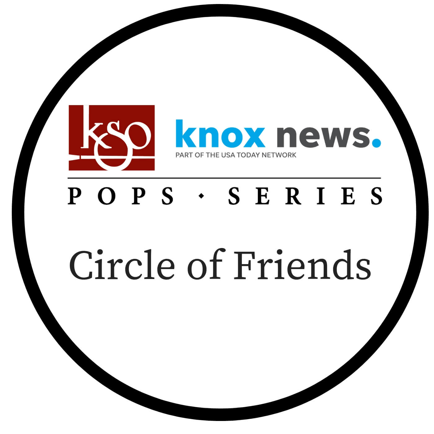 Pops Circle of Friends